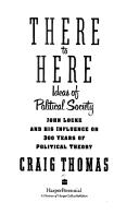 There to Here: Ideas of Political Society