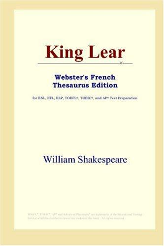 King Lear (Webster's French Thesaurus Edition)