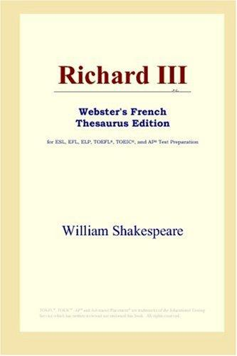 Richard III (Webster's French Thesaurus Edition)
