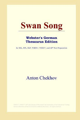 Swan Song (Webster's German Thesaurus Edition)
