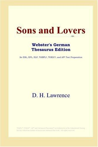 Sons and Lovers (Webster's German Thesaurus Edition)