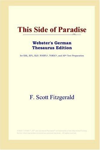 This Side of Paradise (Webster's German Thesaurus Edition)