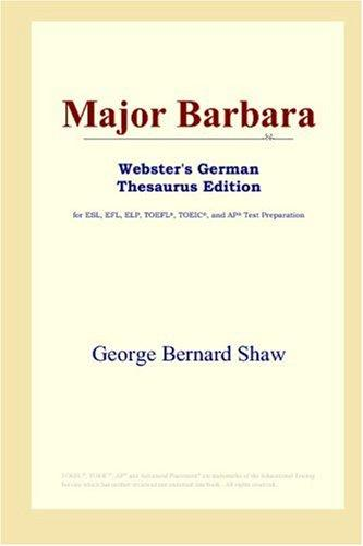 Major Barbara (Webster's German Thesaurus Edition)
