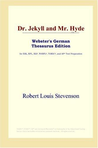 Dr. Jekyll and Mr. Hyde (Webster's German Thesaurus Edition)