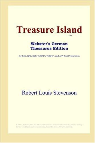 Treasure Island (Webster's German Thesaurus Edition)