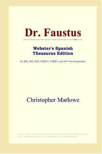 Download Dr. Faustus (Webster's Spanish Thesaurus Edition)