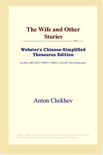 Download The Wife and Other Stories (Webster's Chinese-Simplified Thesaurus Edition)