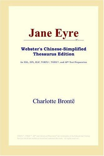 Download Jane Eyre (Webster's Chinese-Simplified Thesaurus Edition)