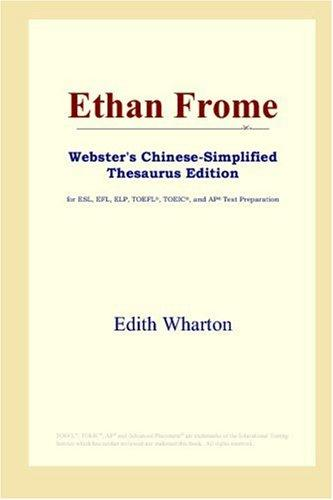 Ethan Frome (Webster's Chinese-Simplified Thesaurus Edition)
