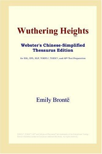 Download Wuthering Heights (Webster's Chinese-Simplified Thesaurus Edition)