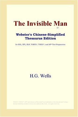 The Invisible Man (Webster's Chinese-Simplified Thesaurus Edition)