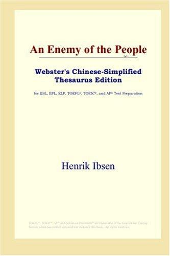 An Enemy of the People (Webster's Chinese-Simplified Thesaurus Edition)