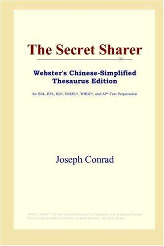 Download The Secret Sharer (Webster's Chinese-Simplified Thesaurus Edition)