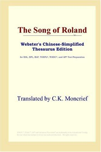 The Song of Roland (Webster's Chinese-Simplified Thesaurus Edition)
