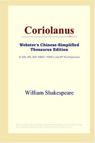 Coriolanus (Webster's Chinese-Simplified Thesaurus Edition)
