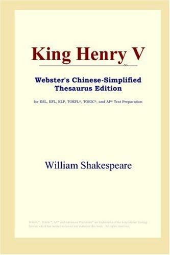 King Henry V (Webster's Chinese-Simplified Thesaurus Edition)