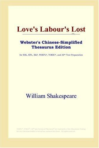 Download Love's Labour's Lost (Webster's Chinese-Simplified Thesaurus Edition)