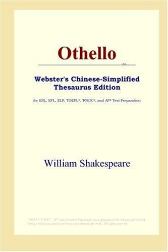 Download Othello (Webster's Chinese-Simplified Thesaurus Edition)
