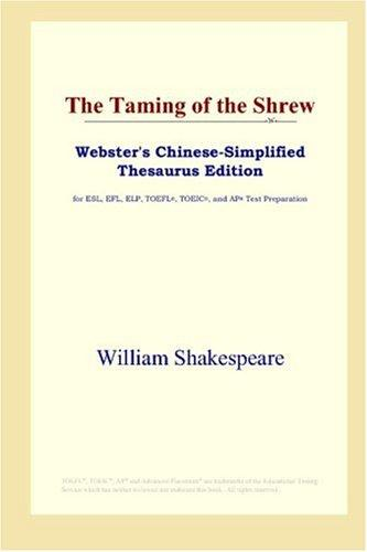 Download The Taming of the Shrew (Webster's Chinese-Simplified Thesaurus Edition)