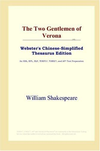 Download The Two Gentlemen of Verona (Webster's Chinese-Simplified Thesaurus Edition)