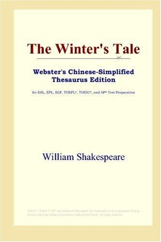The Winter's Tale (Webster's Chinese-Simplified Thesaurus Edition)