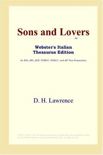 Download Sons and Lovers (Webster's Italian Thesaurus Edition)