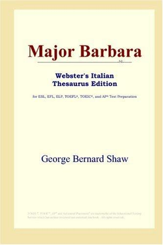 Major Barbara (Webster's Italian Thesaurus Edition)