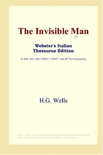 Download The Invisible Man (Webster's Italian Thesaurus Edition)