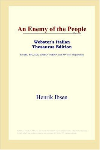 Download An Enemy of the People (Webster's Italian Thesaurus Edition)