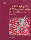 The changing face of Malaysian crafts