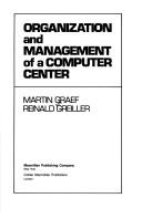 Organization and management of a computer center