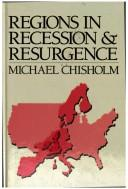 Regions in Recession and Resurgence