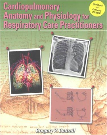 Download Cardiopulmonary Anatomy And Physiology For Respiratory Care Practitioners