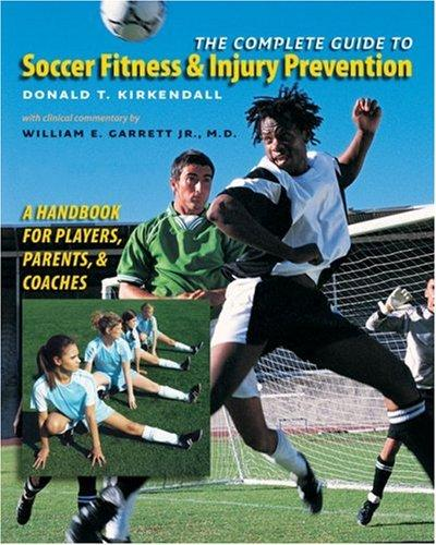 Download The Complete Guide to Soccer Fitness and Injury Prevention