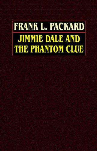 Jimmie Dale And The Phantom Clue