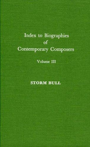 Download Index to Biographies of Contemporary Composers