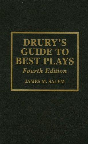 Drury's guide to best plays