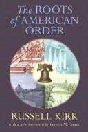 Download The roots of American order