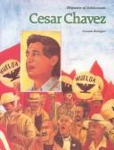 Cesar Chavez by Consuelo Rodriguez