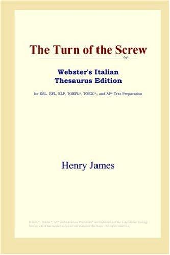 The Turn of the Screw (Webster's Italian Thesaurus Edition)