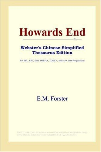 Howards End (Webster's Chinese-Simplified Thesaurus Edition)