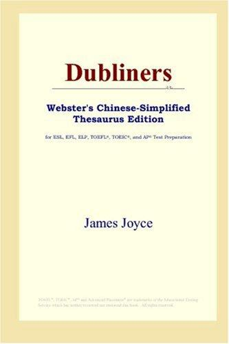 Dubliners (Webster's Chinese-Simplified Thesaurus Edition)