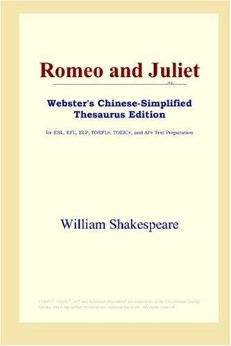 Romeo and Juliet (Webster's Chinese-Simplified Thesaurus Edition)