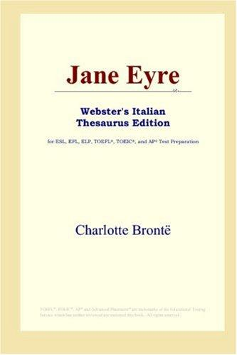 Jane Eyre (Webster's Italian Thesaurus Edition)