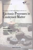 Proceedings of 2000 International Conference on Excitonic Processes in Condensed Matter by International Conference on Excitonic Processes in Condensed Matter (4th 2000 Osaka, Japan)