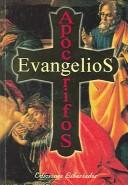 Evangelios Apocrifos/unauthentic Gospels by Anonymous