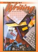 Elements of Writing by James Kinneavy, James L. Kinneavy