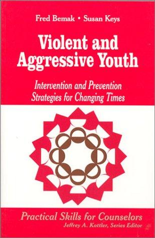 Violent and Aggressive Youth