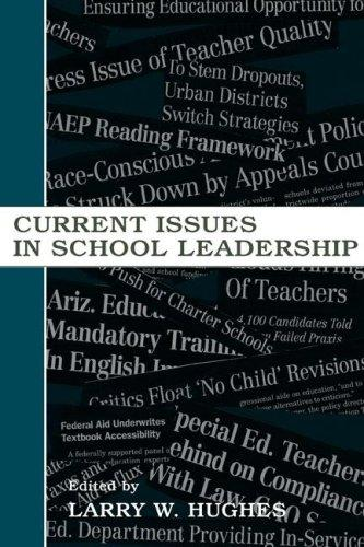 Current Issues in School Leadership (Topics in Educational Leadership) (Topics in Educational Leadership) by Larry W. Hughes