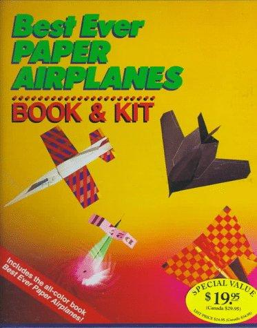 Best Ever Paper Airplanes Book & Kit by Inc. Sterling Publishing Co.